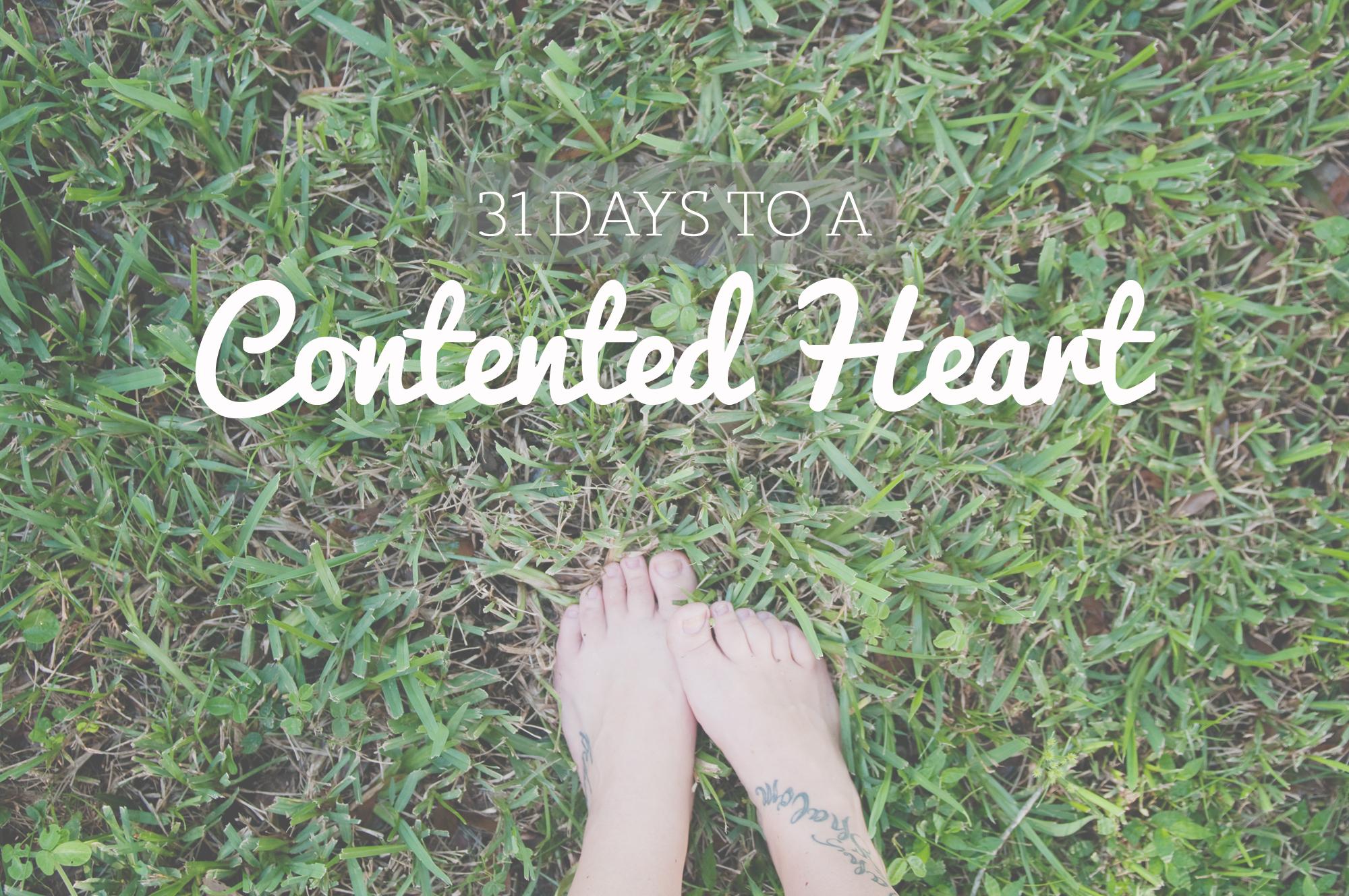 31 Days to a Contented Heart || sarahsandel.com