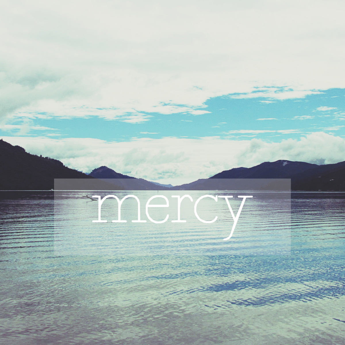 five-minute friday: mercy || sarah writes || sarahsandel.com