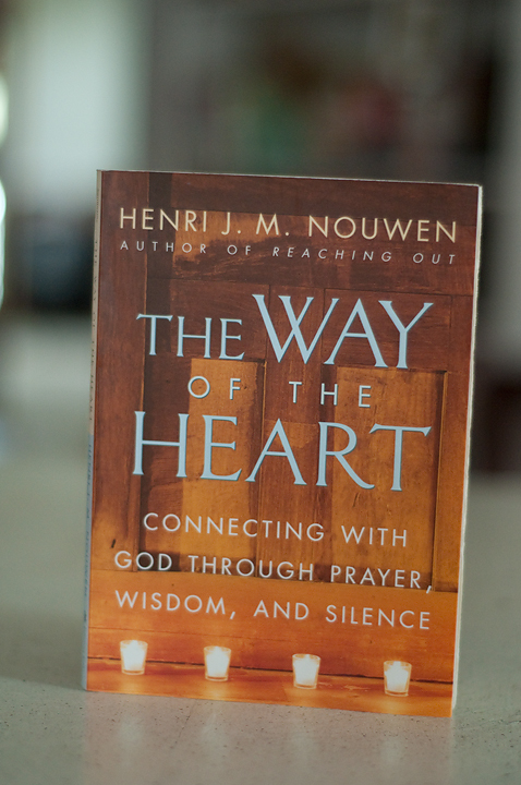 The Way of the Heart: A Nouwen-inspired series || sarah writes || sarahsandel.com