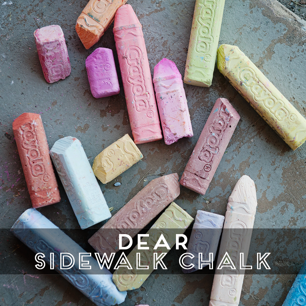 31 Days of Open Letters: A Blog Series at SarahSandel.com // An Open Letter to Sidewalk Chalk