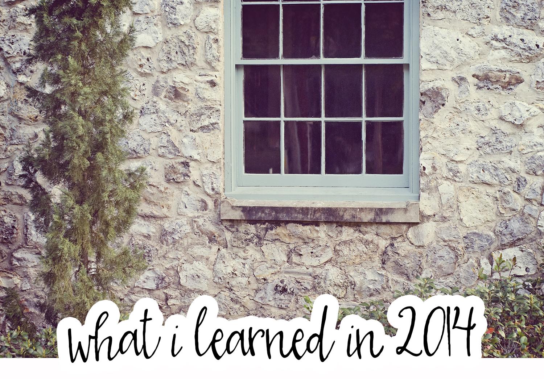 20 Things I Learned in 2014 || Sarah Sandel