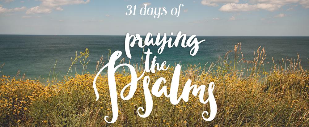 31 Days of Praying the Psalms | sarahsandel.com