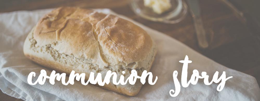 communion story | sarahsandel.com