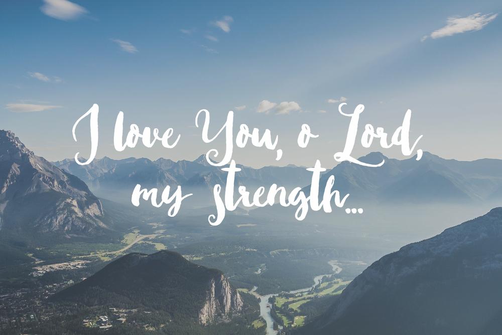 31 Days of Praying the Psalms | prayers, meditations & confession on the Psalms | sarahsandel.com | Psalm 18
