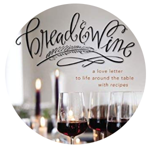 Bread & Wine: A Love Letter to Life Around the Table