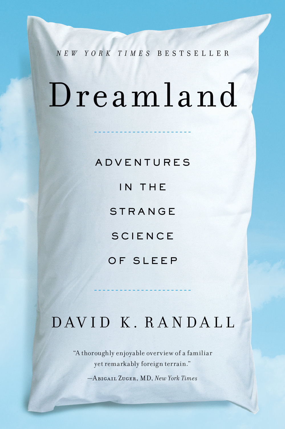 DREAMLAND - A journey into one of the youngest and strangest fields of science.