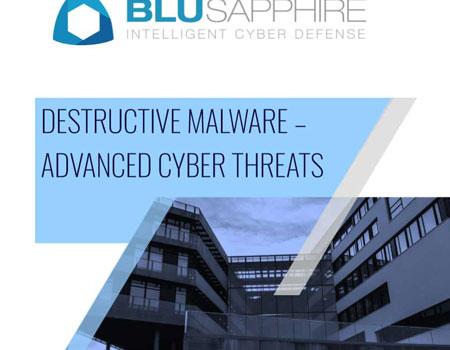 Destructive Malware Cyber Threats