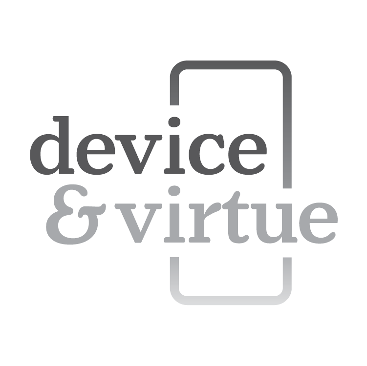 Device & Virtue
