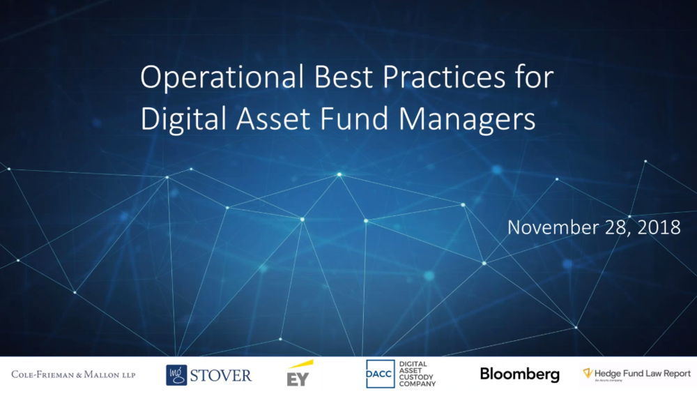 OPERATIONAL BEST PRACTICES FOR DIGITAL ASSET FUND MANAGERS WEBINAR -