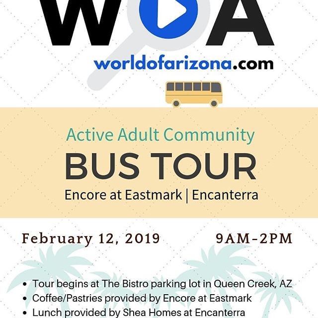 Join us February 12th for a FUN Active Adult Community Tour of Encore at Eastmark and Encanterra by Shea Homes! The tour starts @the_bistro_queencreek parking lot. Registration begins at 8am, bus leaves at 9am. Get your tickets at worldofarizona.com today! 🚌🏜️