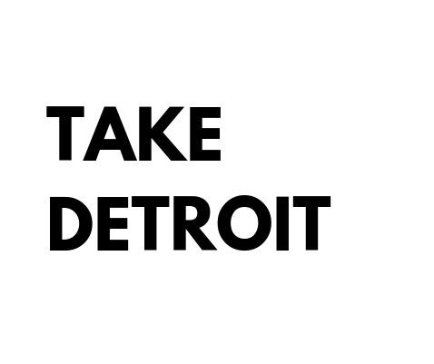 Take Detroit.jpg
