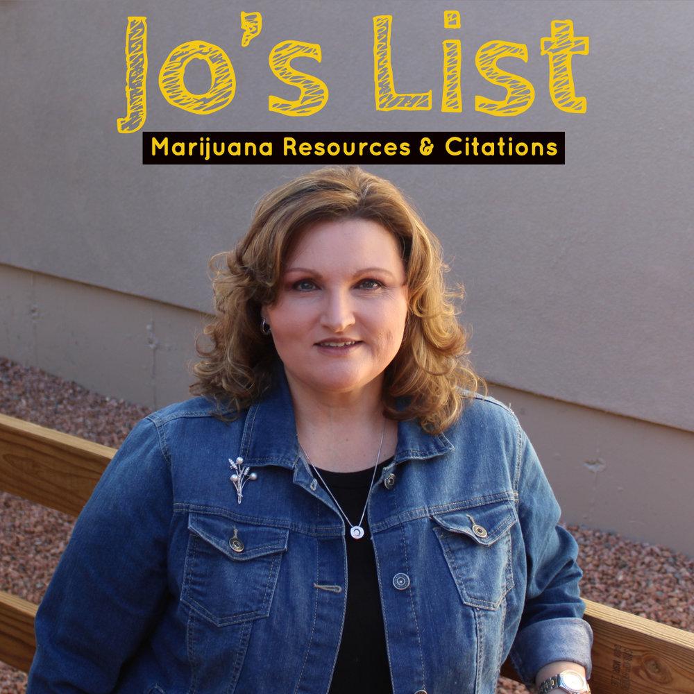 Jo's list of marijuana resources and Citations -