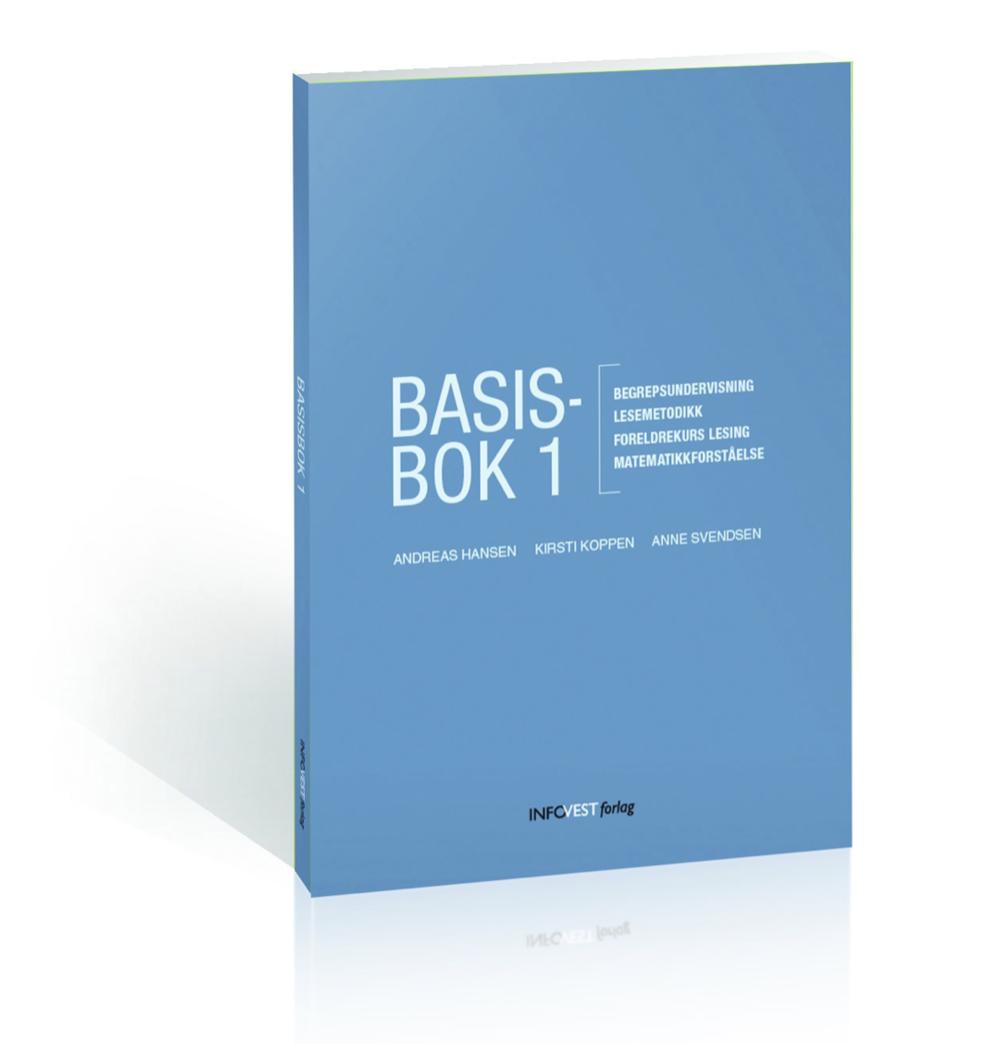 Basisbok 1 - Begrepsundervisning – Lesemetodikk – Foreldrekurs lesing – Matematikkforståelse(Hansen, Koppen, Svendsen, 2016)