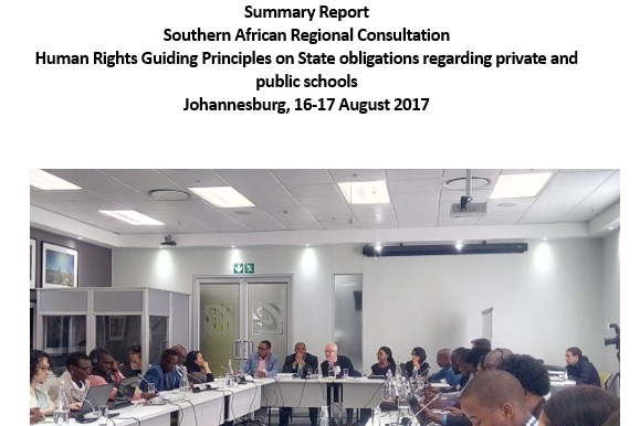 Southern African Regional Consultation - Human Rights Guiding Principles on State obligations regarding Private SchoolsJohannesburg, August 16-17, 2017