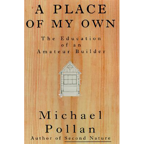 michael_pollan_a_place_of_my_own.jpg