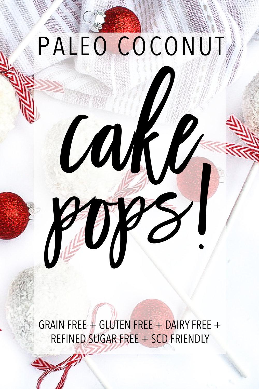 PALEO COCONUT CAKE POPS