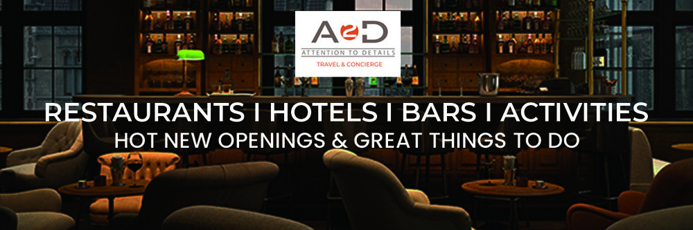 new-openings-bars-hotels-restaurants-a2d-corporate-travel.jpg