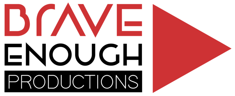 BRAVE ENOUGH PRODUCTIONS