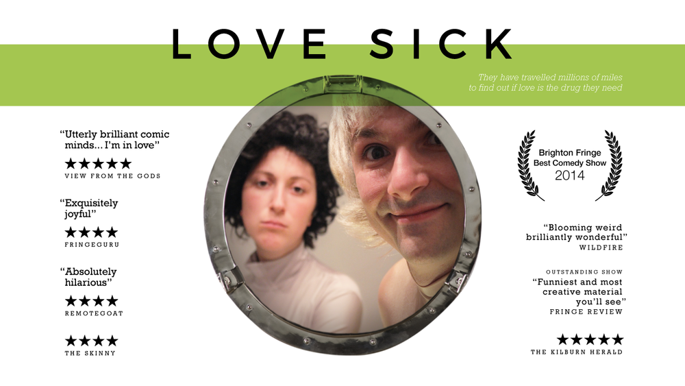 Love Sick - They have travelled millions of miles to find out if love is the drug they need.