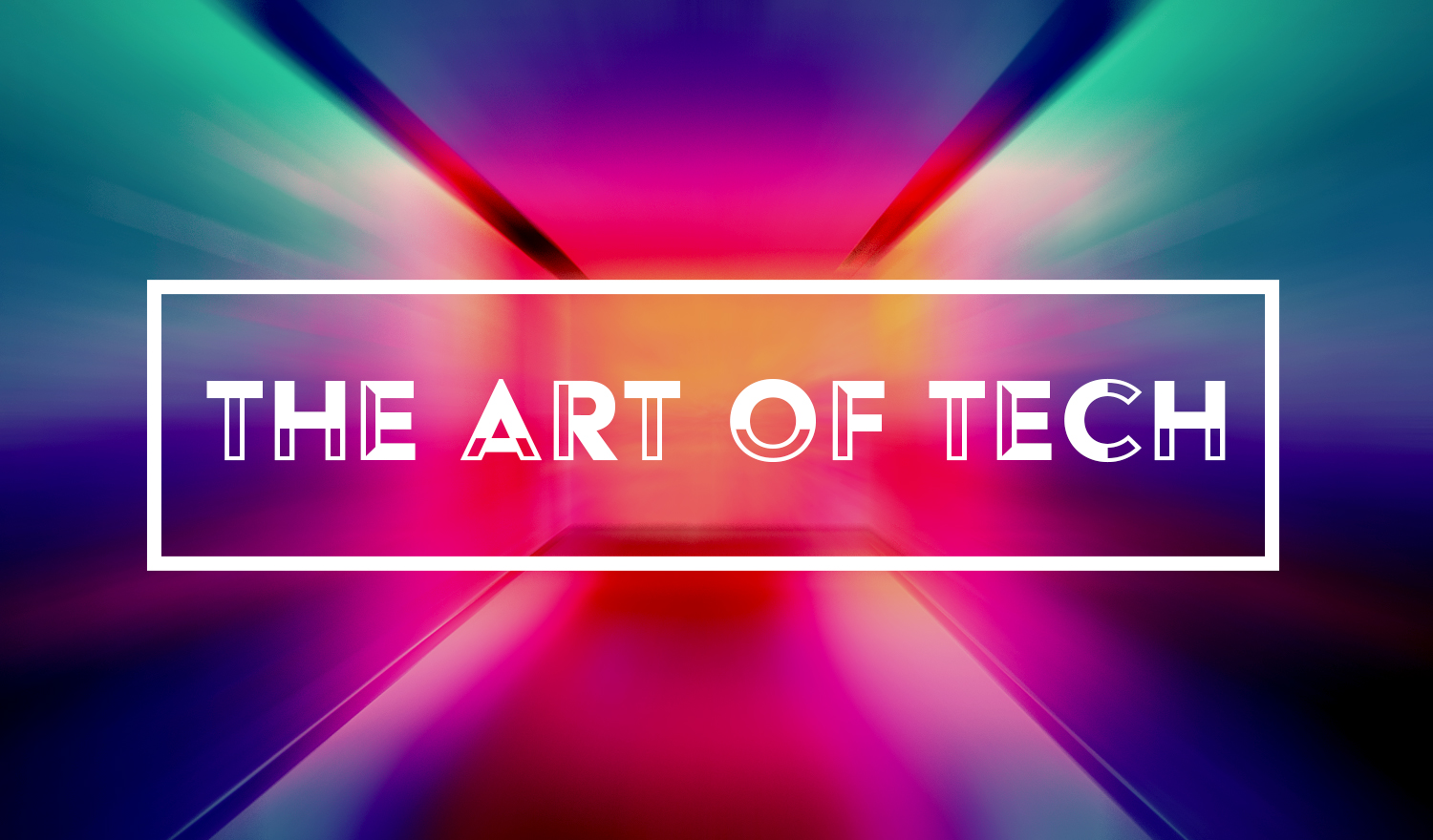 The Art of Tech