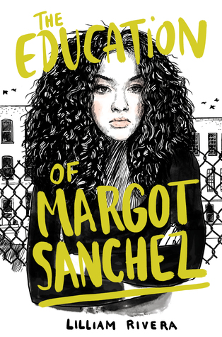 The Education of Margot Sánchez - Author: Lilliam RiveraDescription: The Education of Margot Sánchez is a coming of age story that addresses issues of gentrification and feelings of belonging in the South Bronx.Includes: #ownvoices #latinx #femaleprotagonist #gentrification #contemporaryCitation: Rivera, L. (2017). The Education of Margot Sánchez. Simon & Schuster.Image retrieved from: Goodreads.