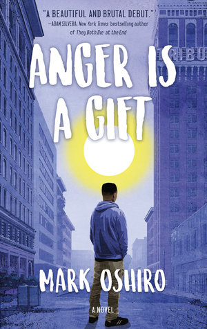 Anger Is A Gift - Author: Mark OshiroDescription: Anger Is A Gift is a contemporary novel about a gay African American teen growing up in Oakland, California and dealing with anxiety and panic attacks because of the trauma of his father's death at the hands of Oakland police.Includes: #ownvoices #gay #LGBTQIA #maleprotagonist #africanamerican #black #latinx #mentalhealth #trauma #policebrutalityCitation: Oshiro, M. (2018). Anger Is A Gift. Tor Teen.Image retrieved from: Goodreads.