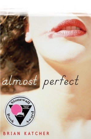 Almost Perfect - Author: Brian KatcherDescription: Almost Perfect is about a cis-gendered male protagonist who falls for a transgender girl, and who then has a hard time coming to terms with his feelings for her.Includes: #transgender #transfeminine #LGBTQIA #contemporaryCitation: Katcher, B. (2009). Almost Perfect. Delacorte Books for Young Readers.Image retrieved from: Goodreads.