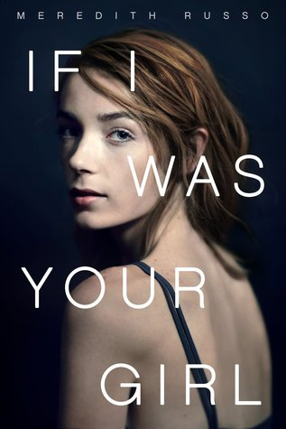 If I Was Your Girl - Author: Meredith RussoDescription: If I Was Your Girl is a coming of age love story about a transgender girl who is overcoming her feelings of being different.Includes: #transgender #transfeminine #LGBTQIA #transprotagonist #contemporaryCitation: Russo, M. (2016). If I Was Your Girl. Flatiron Books.Image retrieved from: Goodreads.