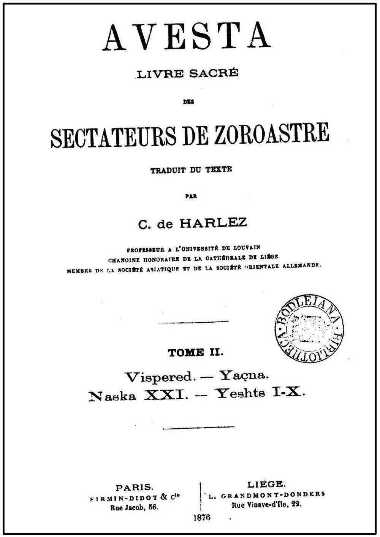Livre d'Avesta traduit par l'orientaliste belge Charles de Harlez (1832 - 1899)