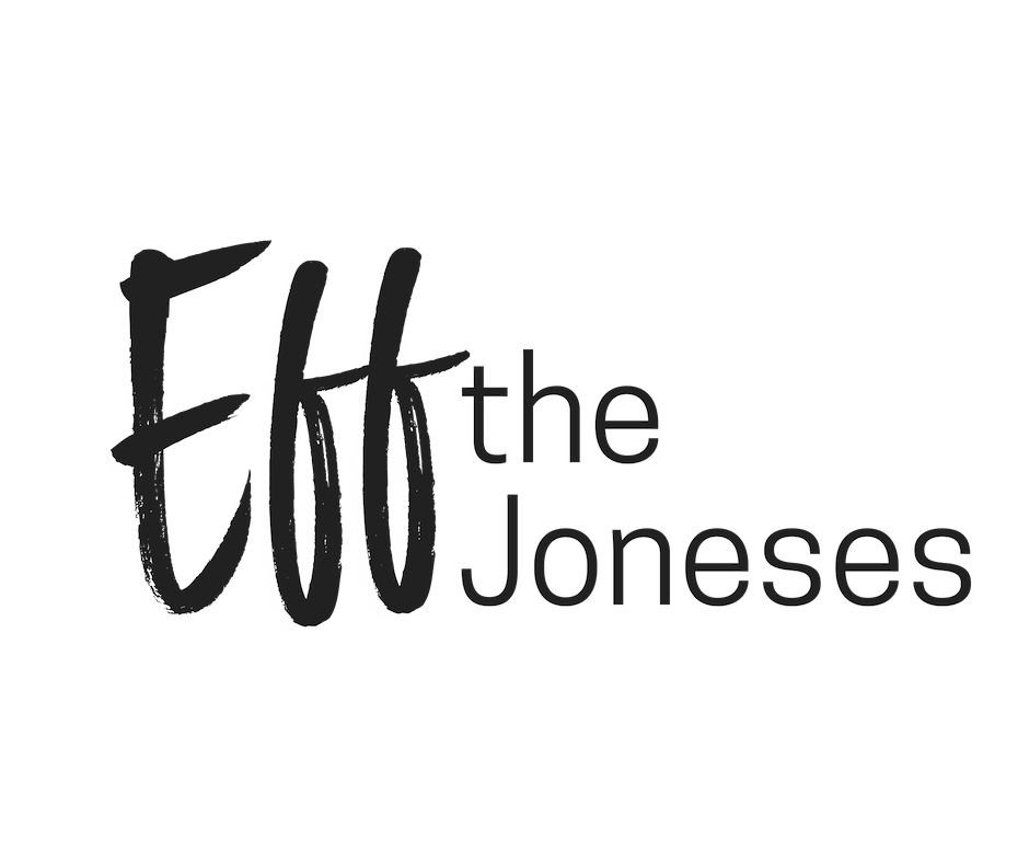 Eff the Joneses