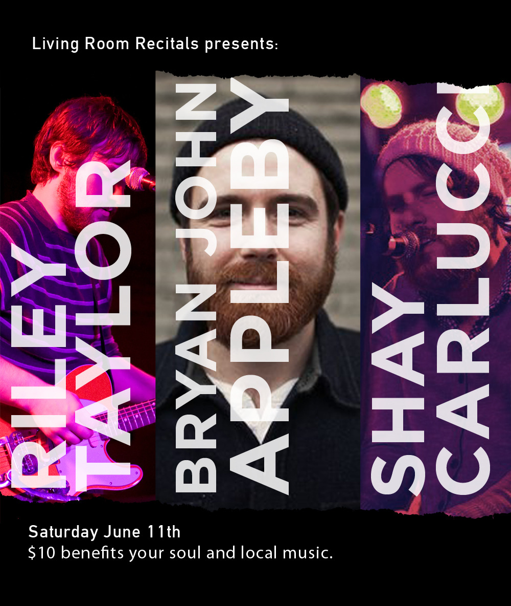 allcamerason :     Our friends at Living Room Recitals have graciously invited us to join them for another show. So come on out this Saturday night forBryan John Appleby, Riley Taylor, & Shay Carlucci. I hear there are only a few spots left, so you might want to  RSVP today .