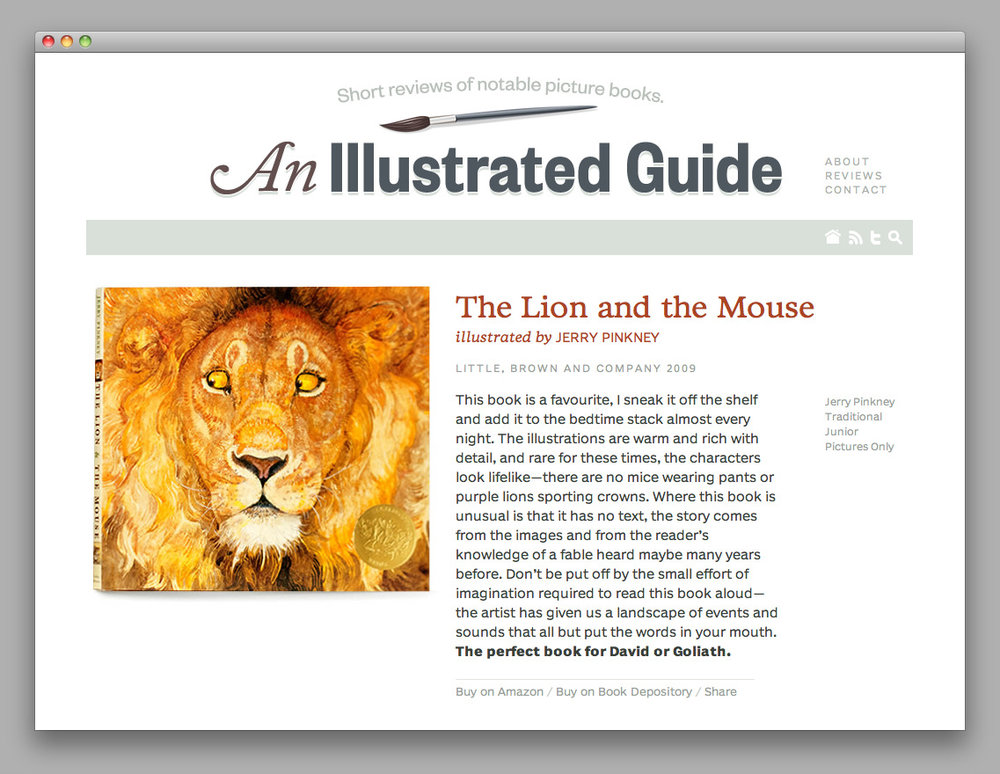 sneak :      An Illustrated Guide  is a lovely new site from  Matthew  &  Catherine  Buchanan providing short, well-written reviews of illustrated picture books. If you have young kids, or just like illustrated books, you should definitely keep an eye on this :)