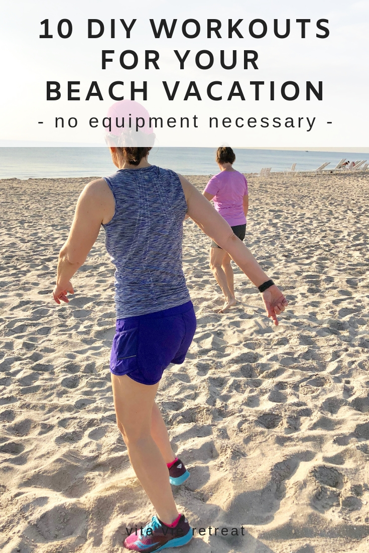 Working out at the beach during vacation.