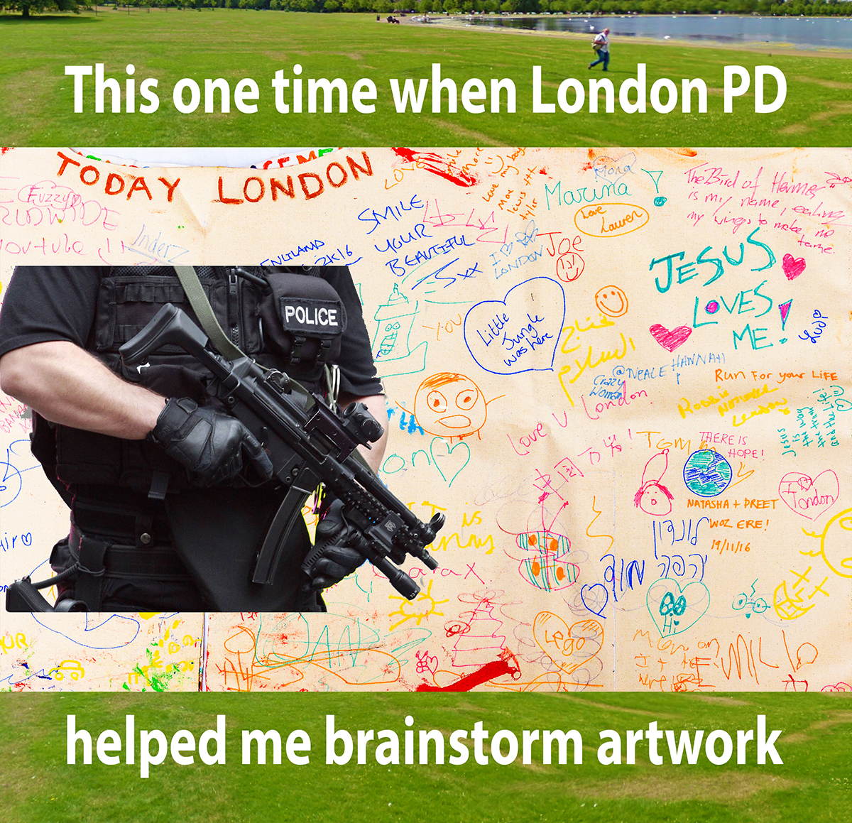 This one time when London PD helped me brainstorm art installation