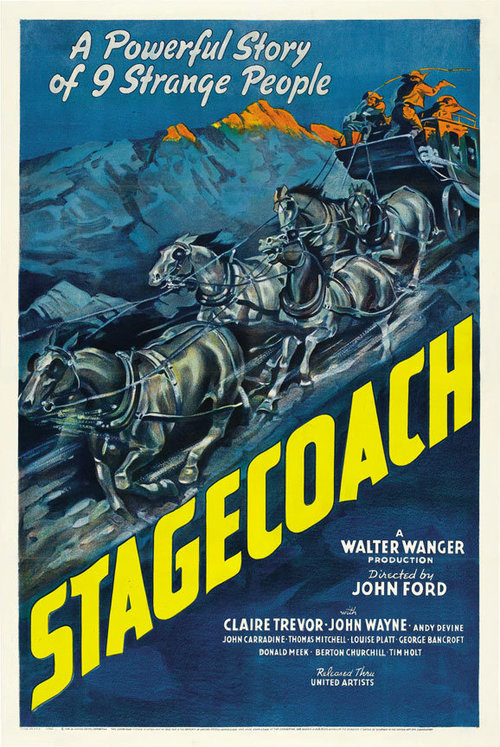 Original movie poster for  Stagecoach  (1939). Photo courtesy of Walter Wagner Productions