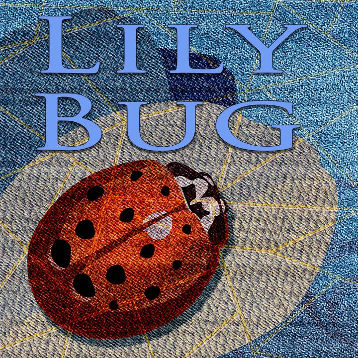 LILY BUG
