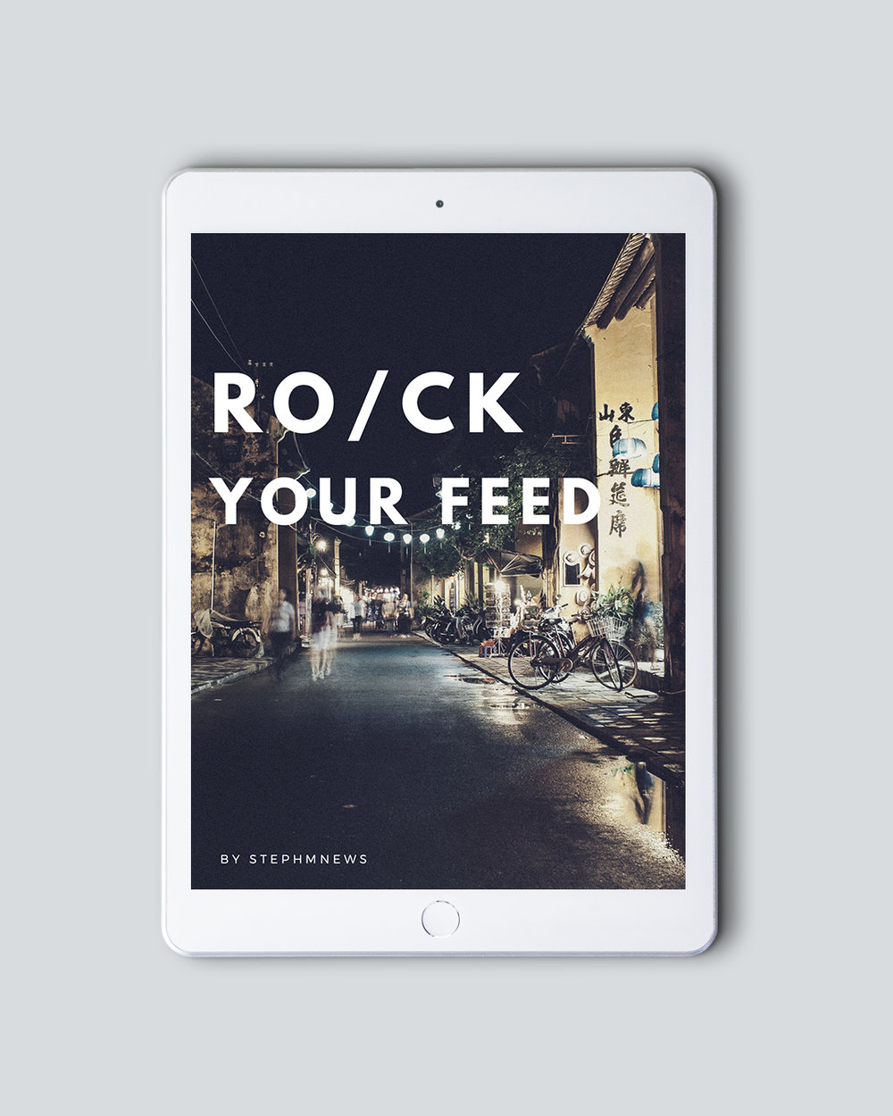 Rock Your Feed (PDF Guide): Consistency, content ideas, prompts and getting more visibility