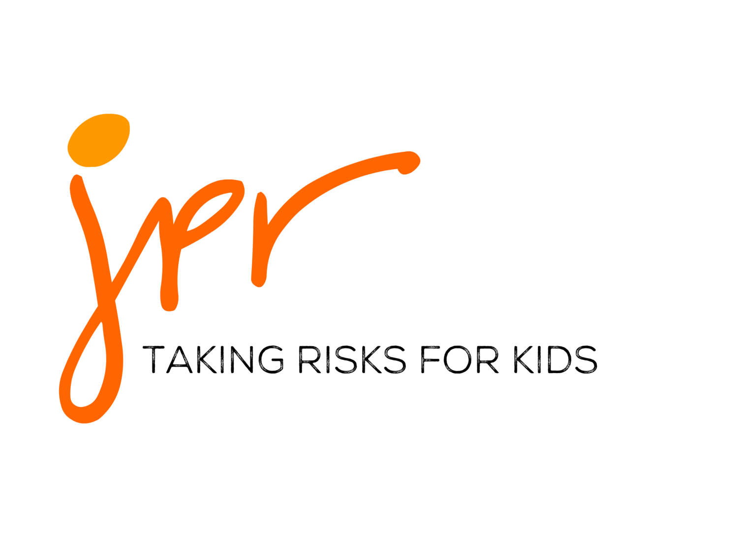 JPR: Taking Risks For Kids