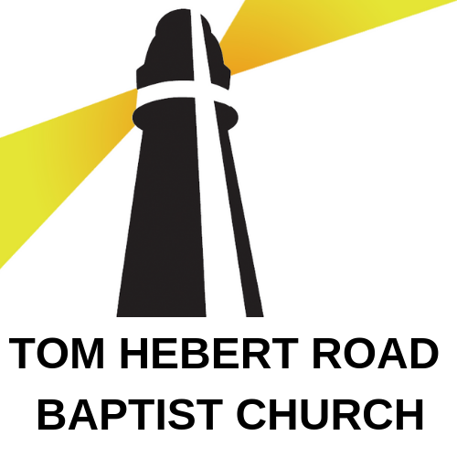 Tom Hebert Road Baptist Church