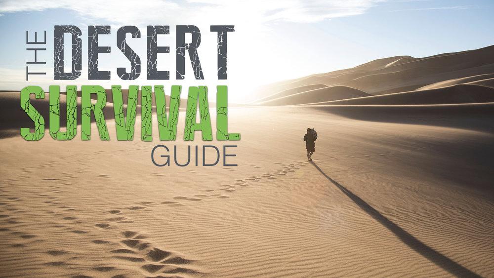 THE DESERT SURVIVAL GUIDE - JACOB BORTNIK   7.15.2018   WATCH
