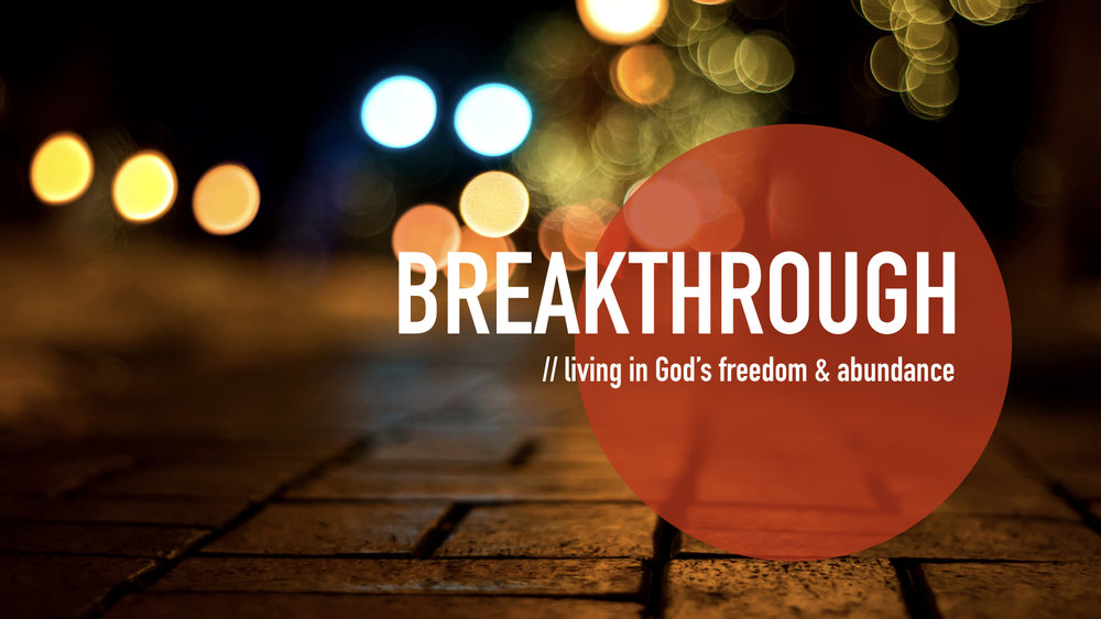 BREAKTHROUGH: LIVING IN GOD'S FREEDOM & ABUNDANCE | SERIES - WHAT TO REMEMBER WHEN YOU'RE DISCOURAGED | 4.8.2018 | WATCHHOW GOD WANTS US TO BE DIFFERENT | 4.22.2018 | WATCHWHAT GOD SAYS ABOUT YOU | 4.29.2018 | WATCHHEALING OUR HIDDEN WOUNDS | 5.6.2018 | WATCHHOW TO DEAL WITH SUFFERING | 5.13.2018 | WATCHLIVING A SIGNIFICANT LIFE | 5.20.2018 | WATCH