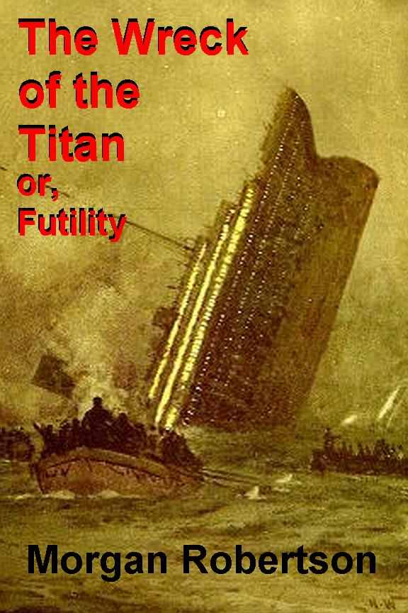 The-Wreck-of-the-Titan-or-Futility