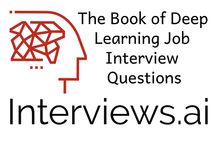 Deep Learning Interviews