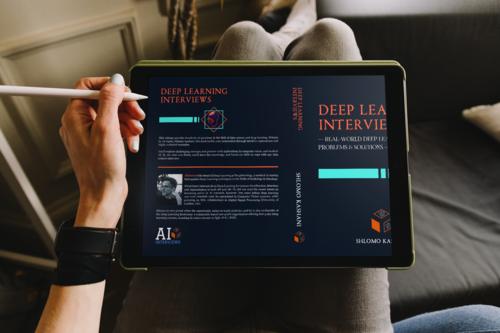 Deep Learning Job Interviews Book — Deep Learning Interviews