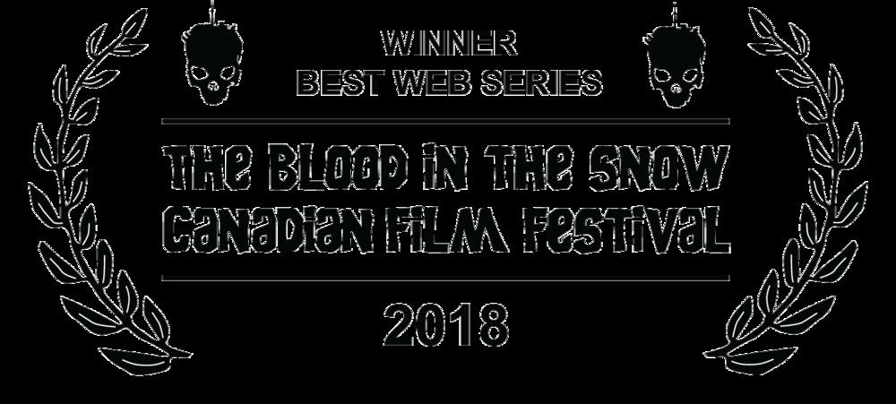 Winner Best Web Series  Blood In The Snow Canadian Film Festival