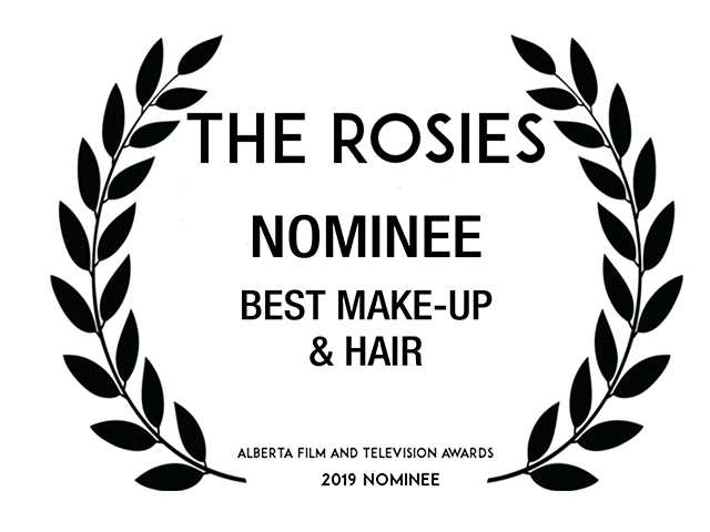 Nominee Best Hair and Make-Up  AMPIA Rosie Awards