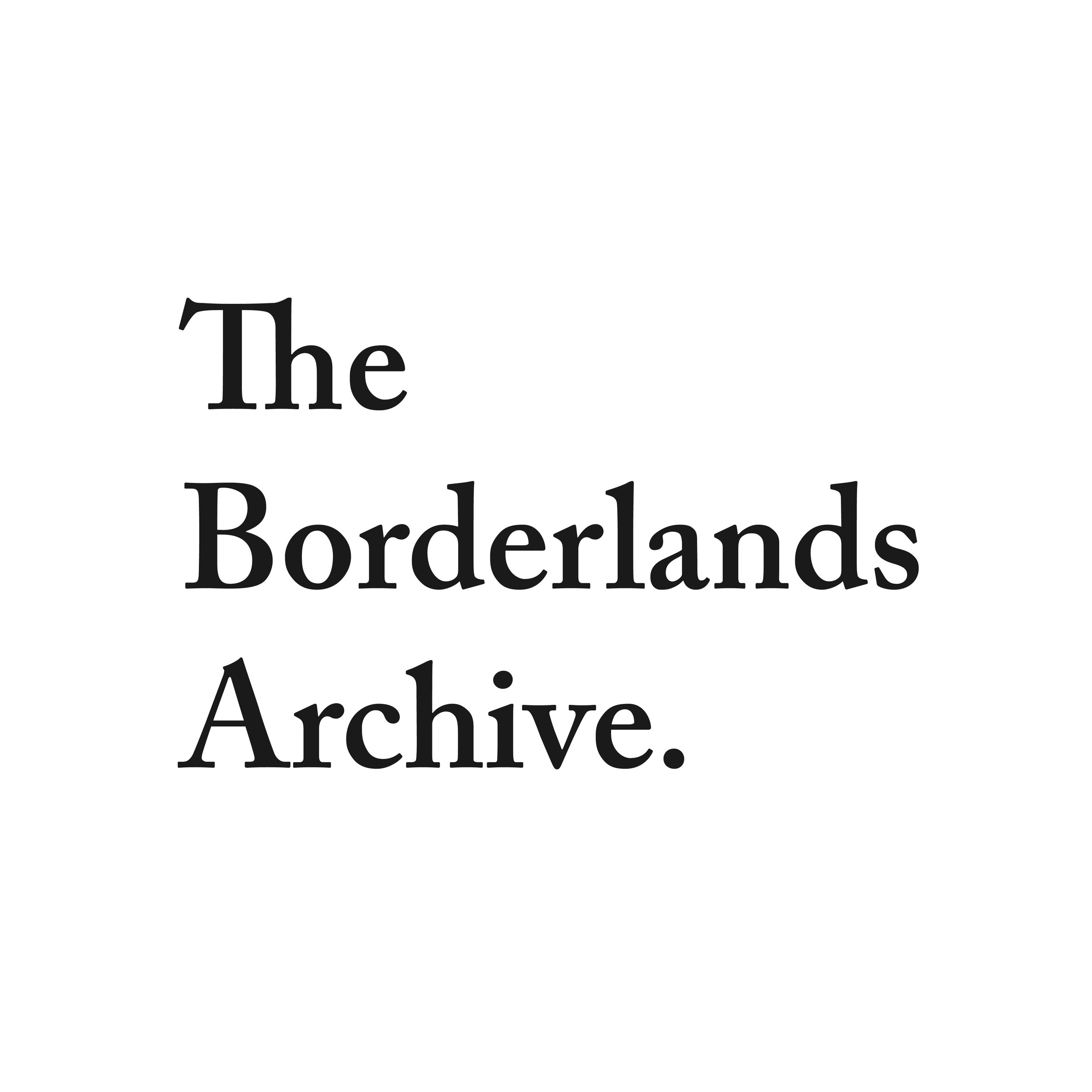 The Borderlands Archive