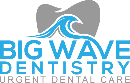 Big Wave Dentistry Urgent Dental Care