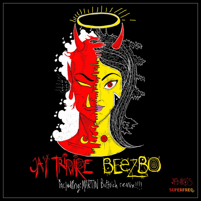 Jay Tripwire - Beezbo (Martin Buttrich Remix) - Superfreq • 09/11/2018