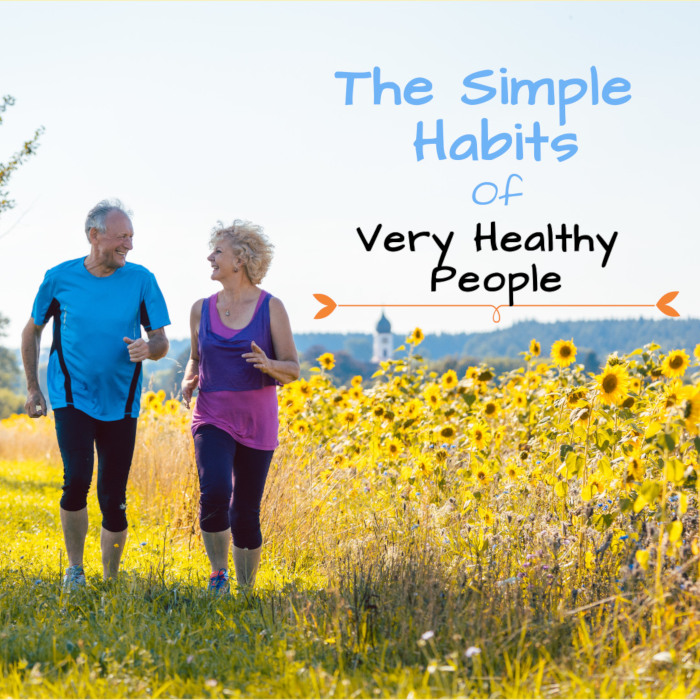 The Most Common Habits of Healthy People